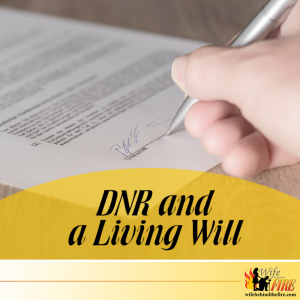 DNR and a living will