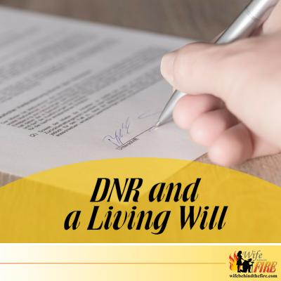 DNR & Living Will