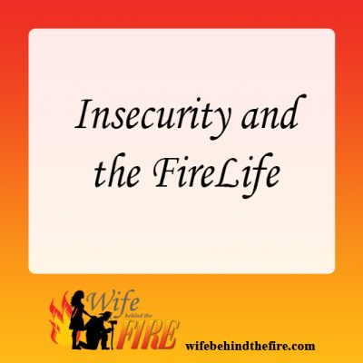 Insecurity and the FireLife