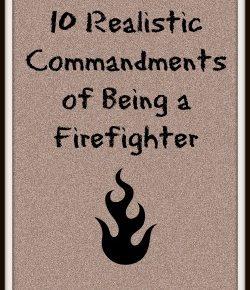 realistic fire commandments