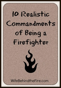 realistic fire commandments