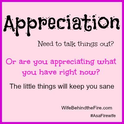 Appreciation as a Firewife