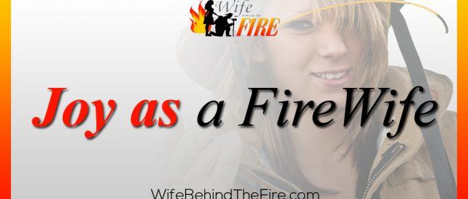 joy as a firewife