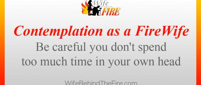 contemplation firewife