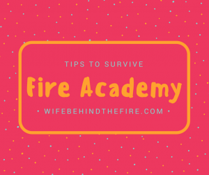 tips to survive fire academy