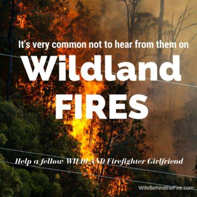 Wildland Firefighter Girlfriend Help