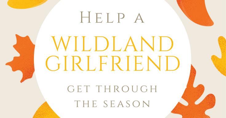 wildland girlfriend