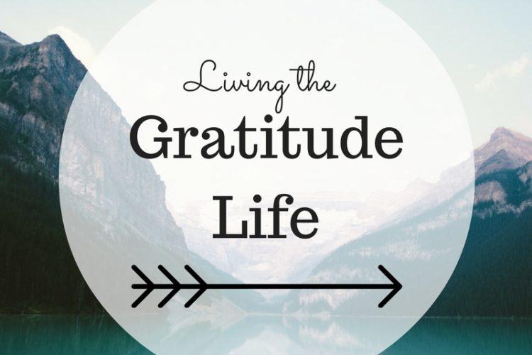 Living the Gratitude Life