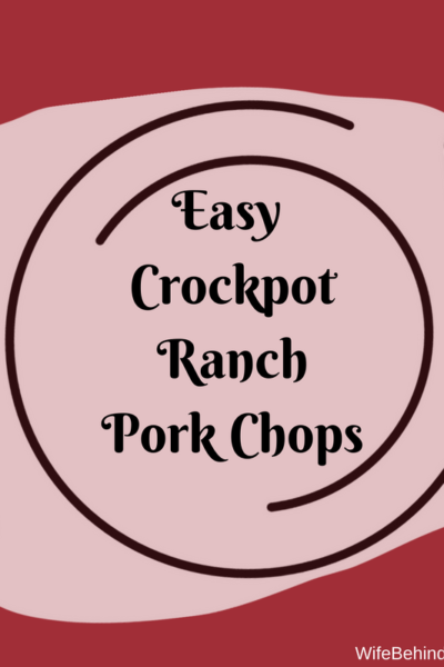 Easy Crockpot Ranch Pork Chops
