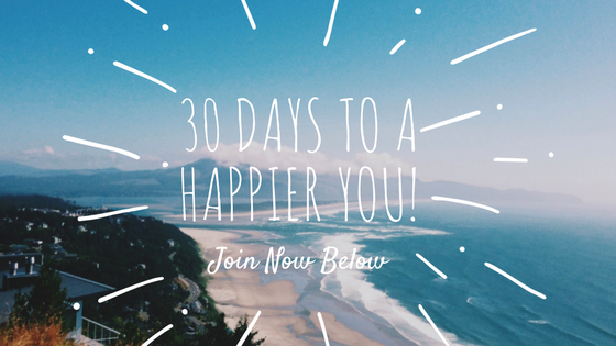 30 days to a happier you