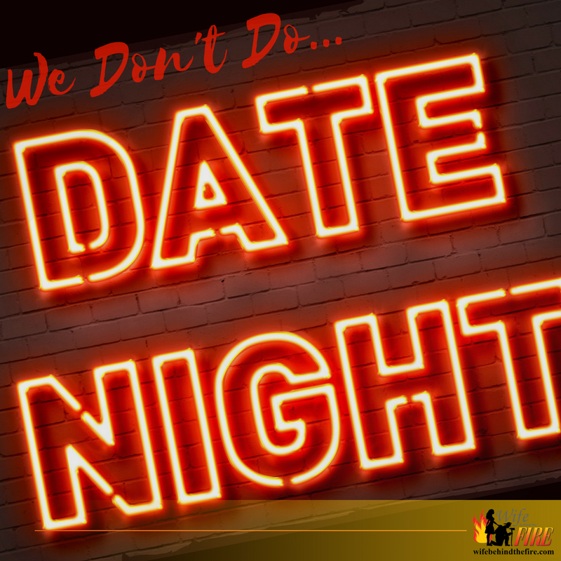 We dont do date night!