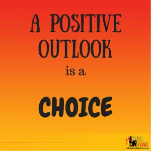 positive outlook is a choice