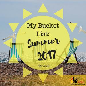 my bucket list summer 2017