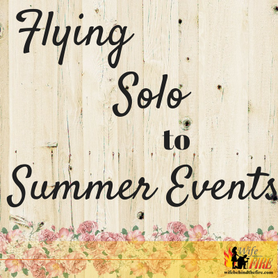 Flying Solo to Summer Events