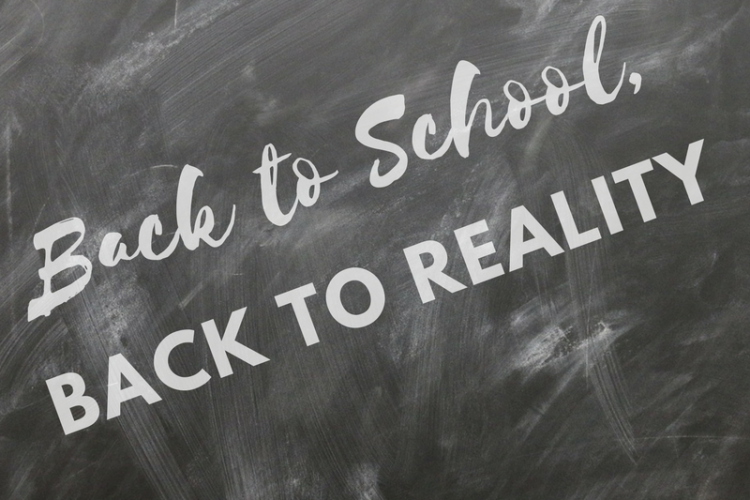 Back to School, Back to Reality