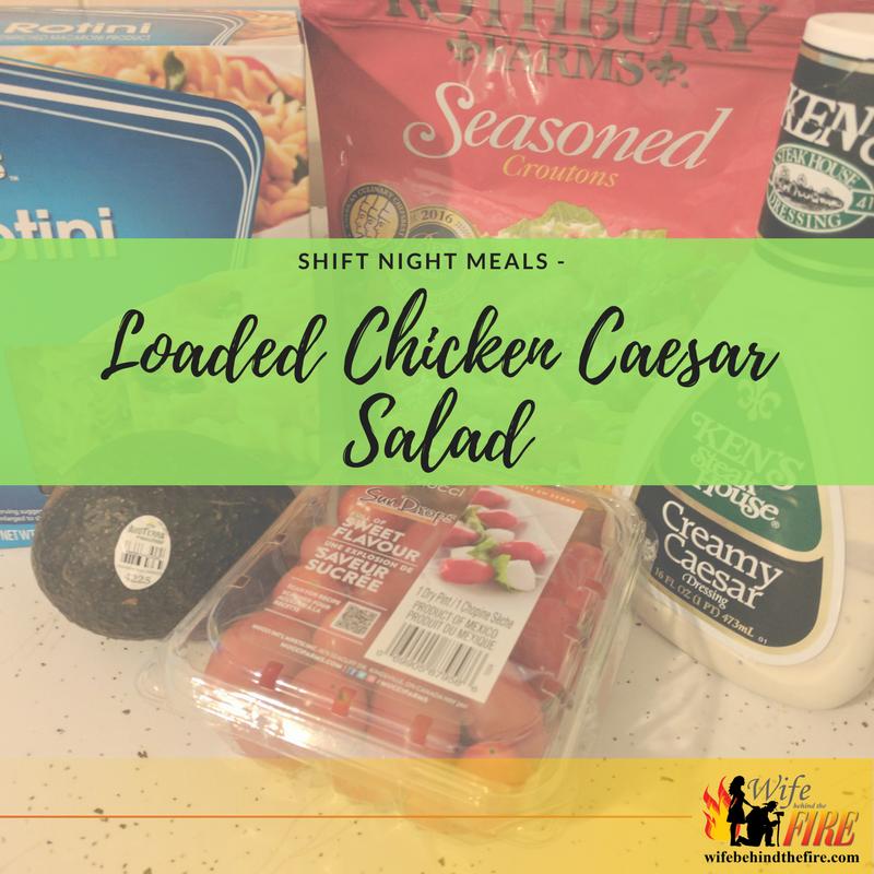 SHIFT NIGHT MEALS - loaded chicken caesar