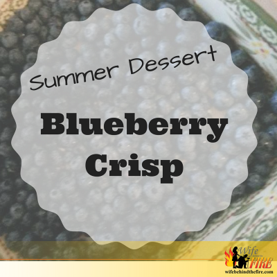 Summer Dessert – Blueberry Crisp