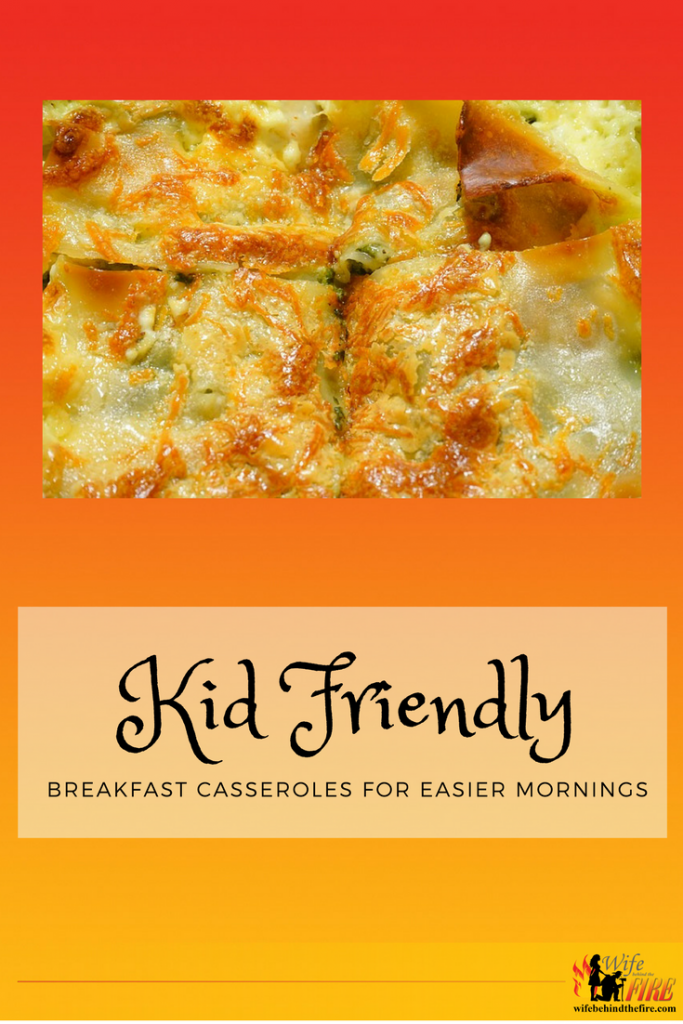Kid friendly breakfast casseroles