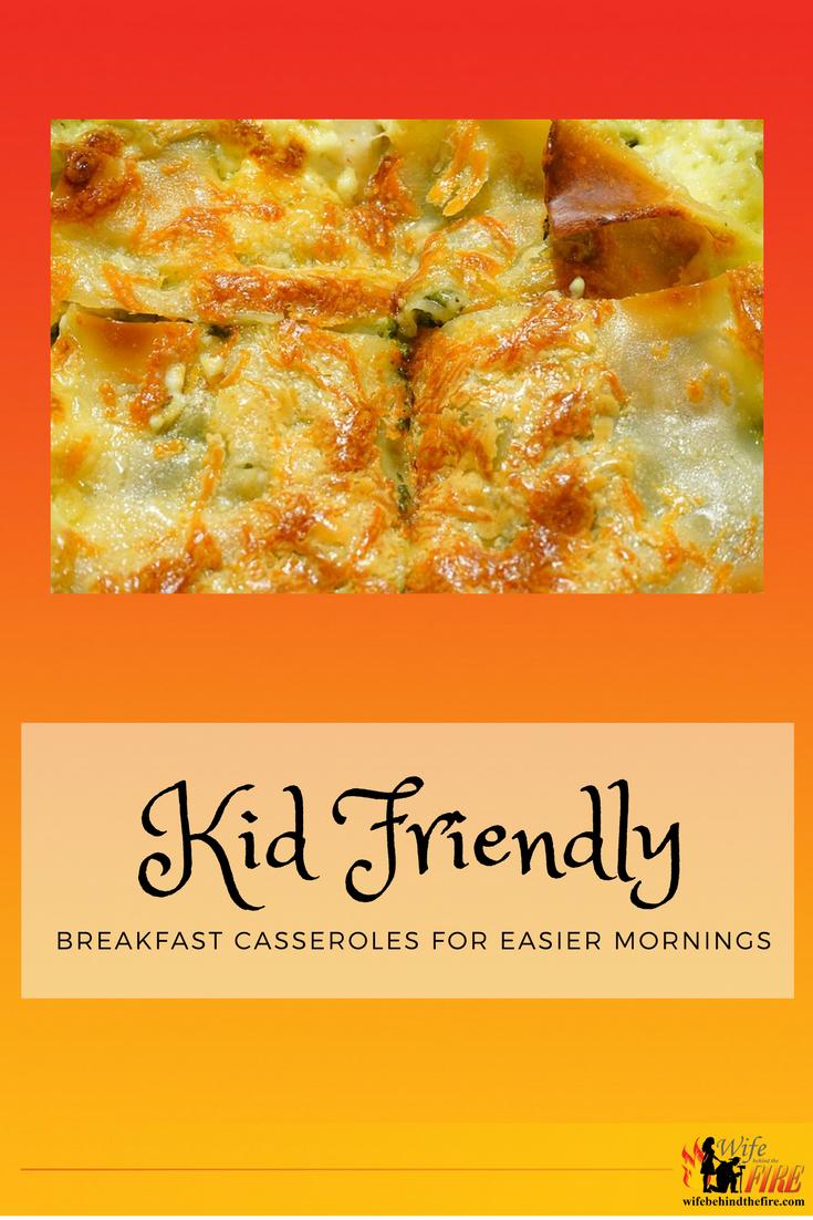 Kid friendly breakfast casseroles
