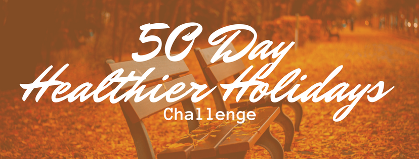 50 day healthier holidays challenge