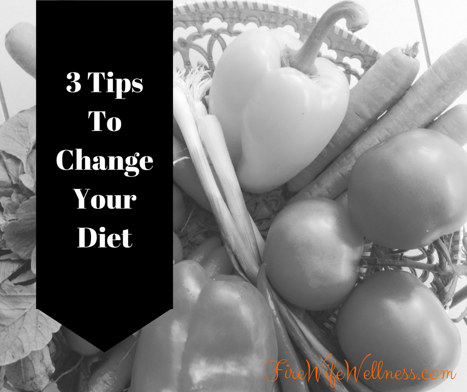3 tips to change your diet