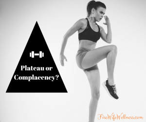 Plateau or Complacency?