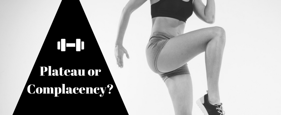 plateau or complacency fitness