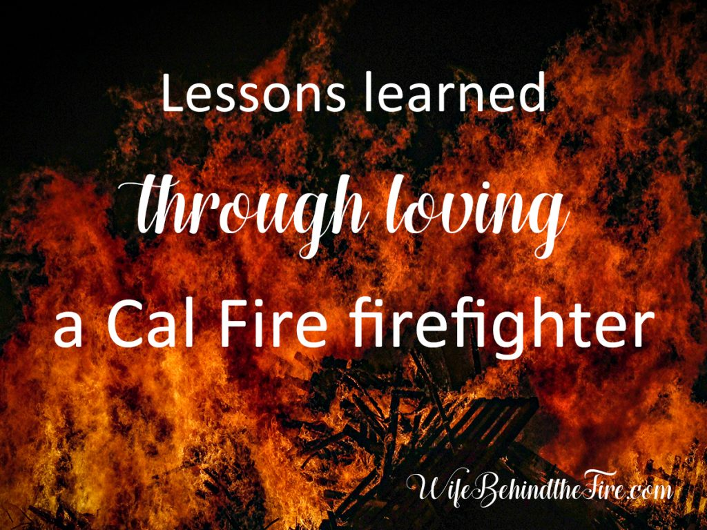 cal fire lessons from firewife