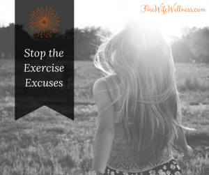 Stop The Exercise Excuses!