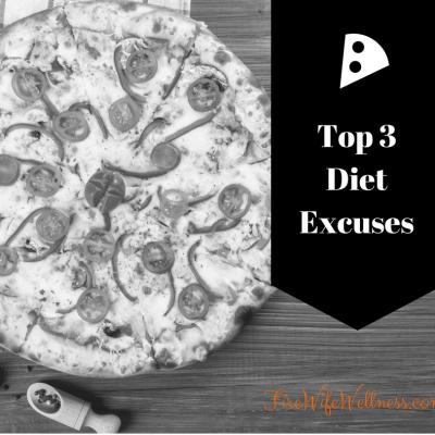 Top 3 Diet Excuses