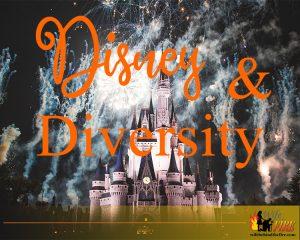 Disney and Diversity