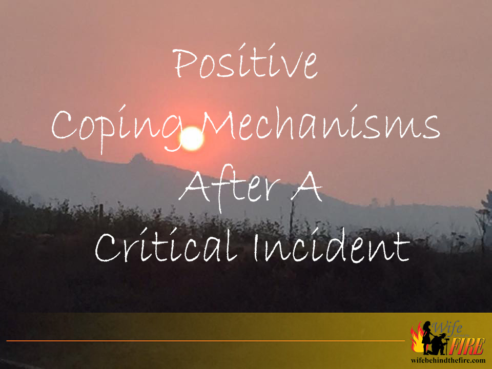 Positive Coping Mechanisms After Critical Incident