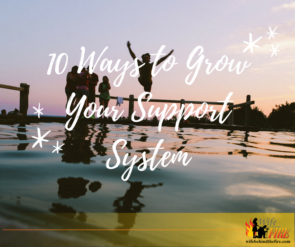 grow your firewife support system