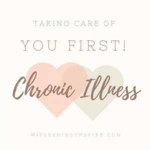 chronic illness take care of you firewife