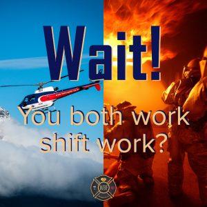 you both work shift