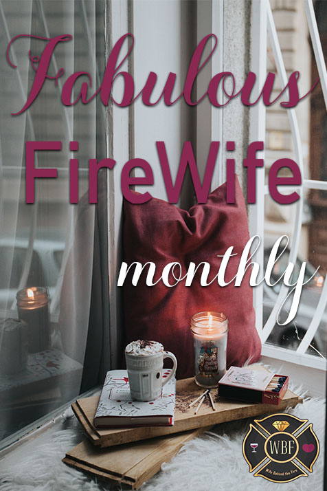 fabulous firewife monthly