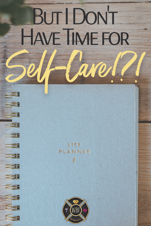 firewife self-care tips
