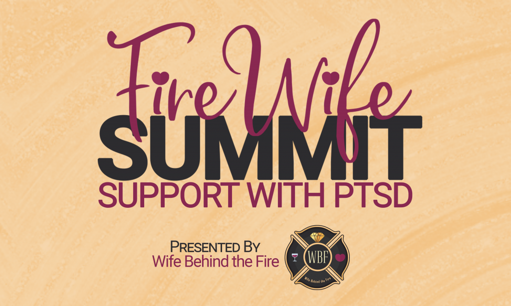 firewife summit ptsd